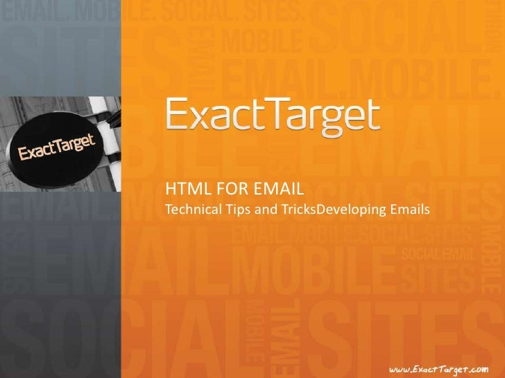 HTML FOR EMAILTechnical Tips and TricksDeveloping Emails<br />