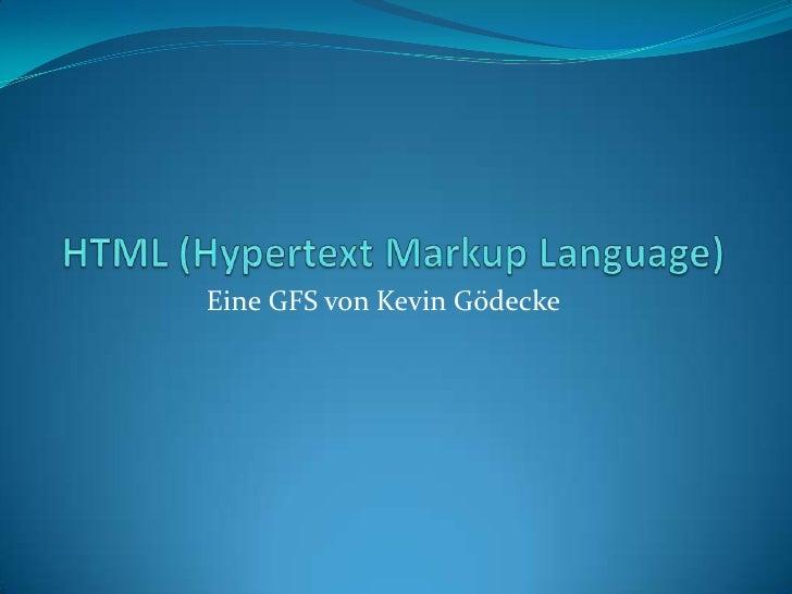 HTML (Hypertext Markup Language)<br />