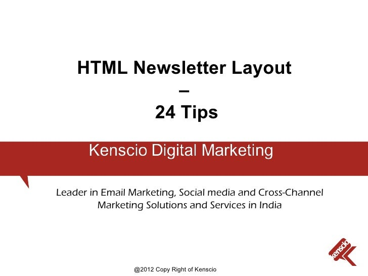 HTML Newsletter Layout              –           24 TipsLeader in Email Marketing, Social media and Cross-Channel         M...