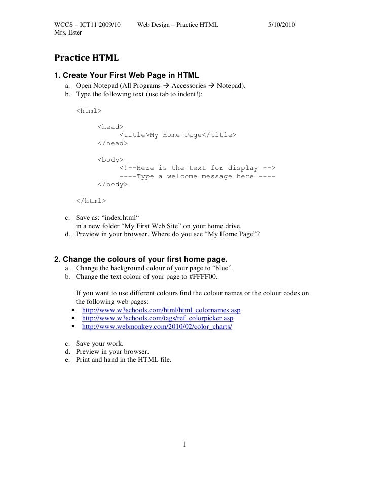 WCCS – ICT11 2009/10       Web Design – Practice HTML                   5/10/2010Mrs. EsterPractice HTML1. Create Your Fir...