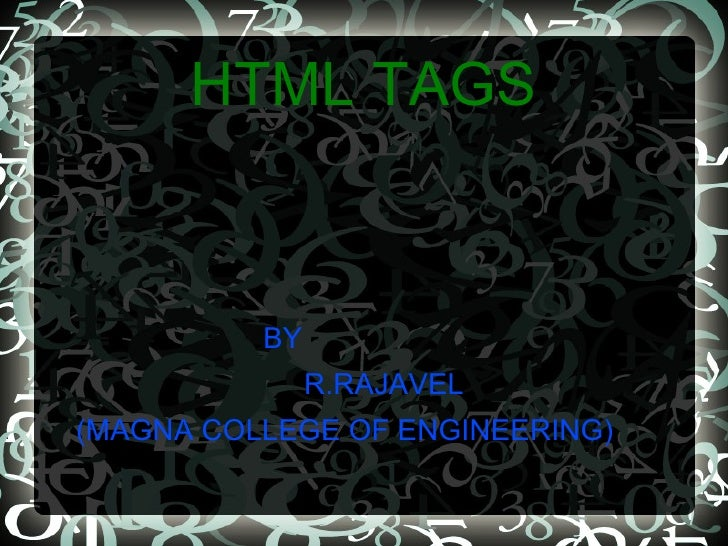 HTML TAGS <ul>BY R.RAJAVEL (MAGNA COLLEGE OF ENGINEERING)  </ul>