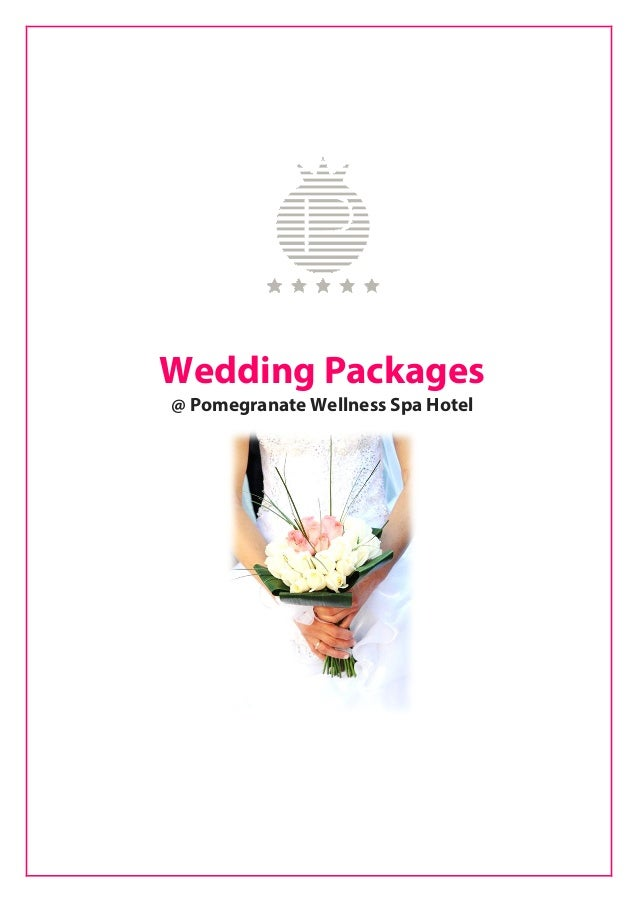 Wedding packages pomegranate wellness spa hotel for Health spa vacation packages