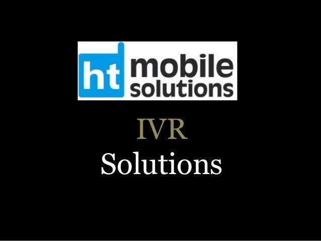 HTMSL - Ivr solutions
