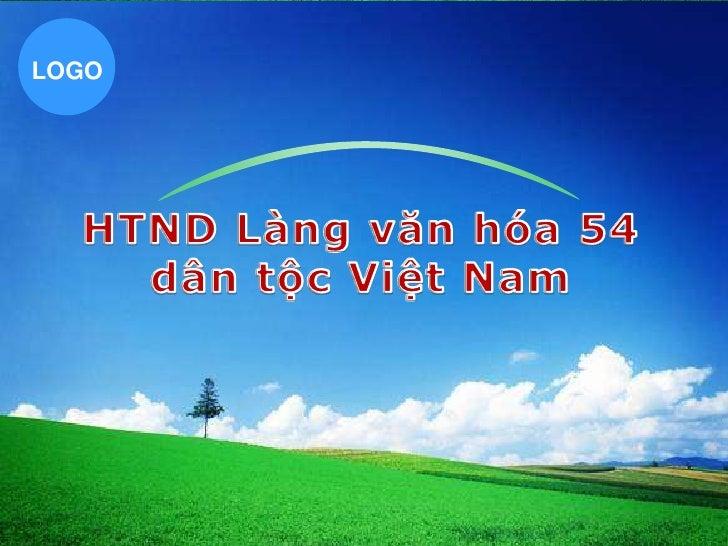 HTND Làng văn hóa Việt Nam
