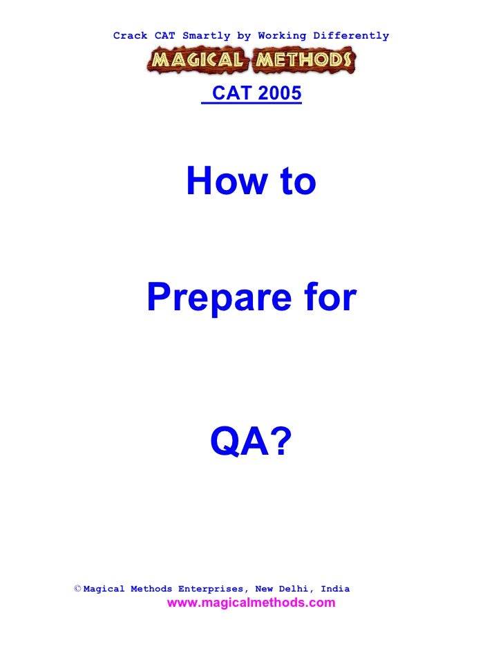 Crack CAT Smartly by Working Differently                            CAT 2005                       How to              Pre...