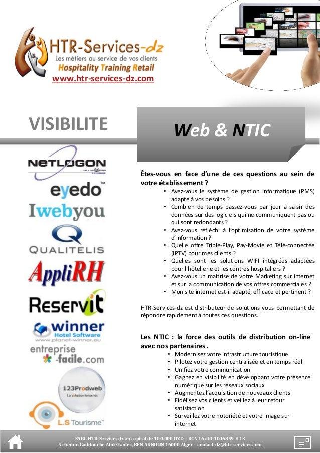 Les NTIC : la force des outils de distribution on-lineavec nos partenaires .• Modernisez votre infrastructure touristique•...