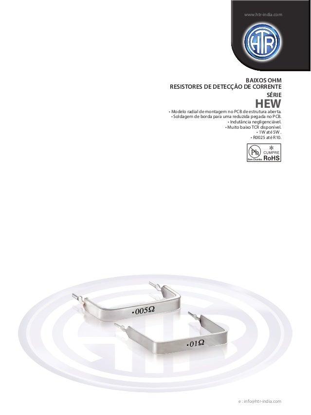 • Modelo radial de montagem no PCB de estrutura aberta. • Soldagem de borda para uma reduzida pegada no PCB. • Indutância ...