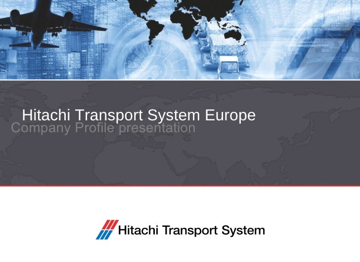 Hitachi Transport System Europe Company Profile presentation