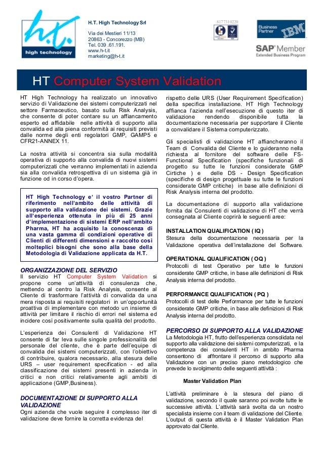 H.T. High Technology Srl                             8177310220                            Via dei Mestieri 11/13         ...