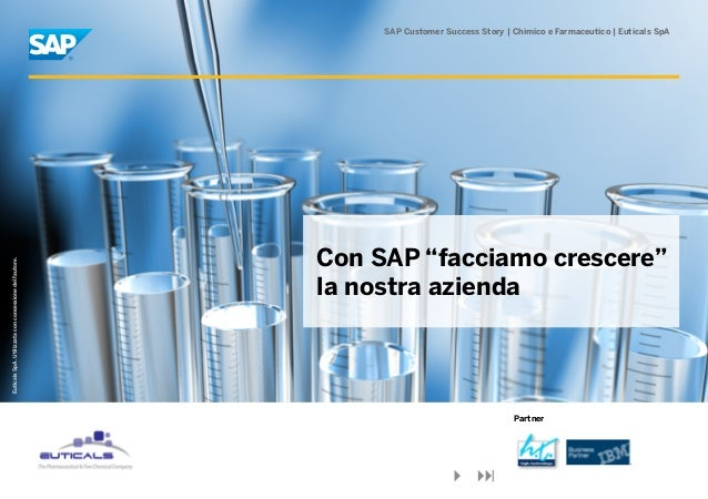 SAP Customer Success Story | Chimico e Farmaceutico | Euticals SpA                                                        ...