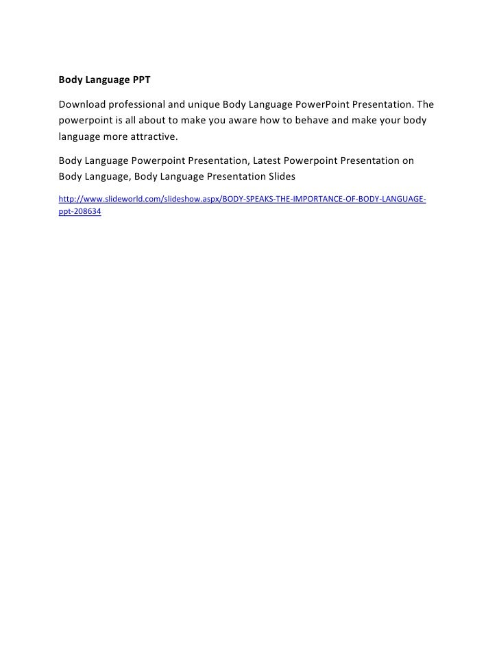 Presentation Skills PPTBody Language PPTDownload professional and unique Body Language PowerPoint Presentation. Thepowerpo...