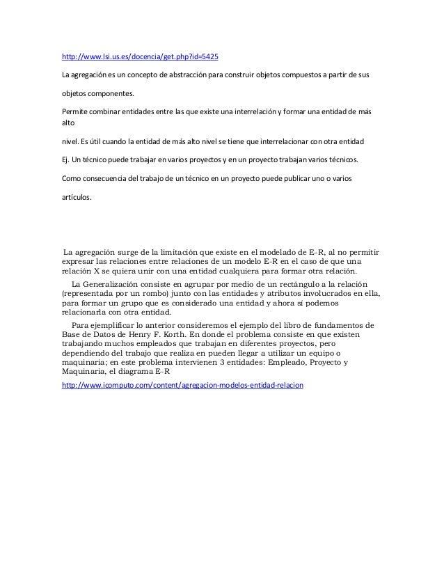 http://www.lsi.us.es/docencia/get.php?id=5425La agregación es un concepto de abstracción para construir objetos compuestos...
