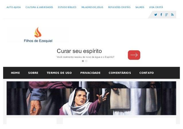 AUTO-AJUDA CULTURA & VARIEDADES ESTUDO BÍBLICO MILAGRES DE JESUS REFLEXÕES CRISTÃS SALMOS VIDA CRISTÃ     Curar seu es...