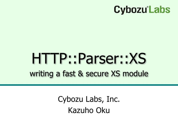 HTTP::Parser::XS - writing a fast & secure XS module