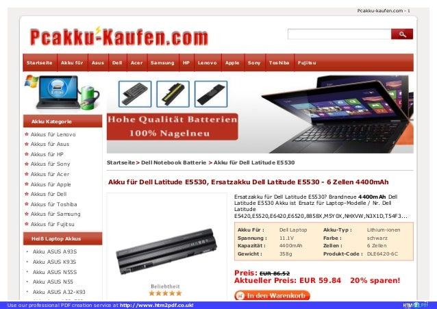 Akku Für : Dell Laptop Akku-Typ : Lithium-ionen Spannung : 11.1V Farbe : schwarz Kapazität : 4400mAh Zellen : 6 Zellen Gew...