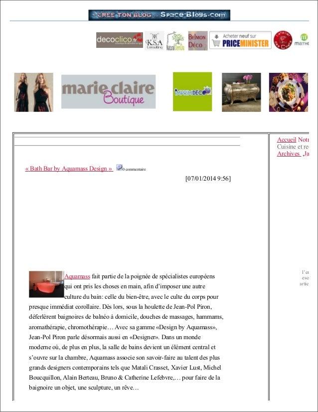 Accueil Notre Cuisine et recette Archives ,Jardin « Bath Bar by Aquamass Design »  0 commentaire  [07/01/2014 9:56]  Aquam...