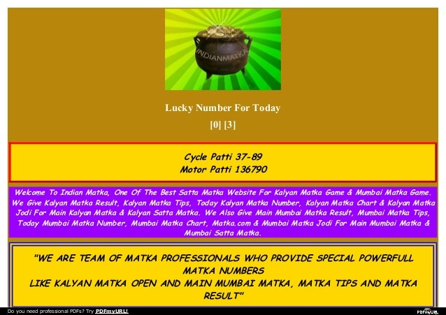 Read more on Satta matka kalyan matka madhur matka kuber kapil matka .