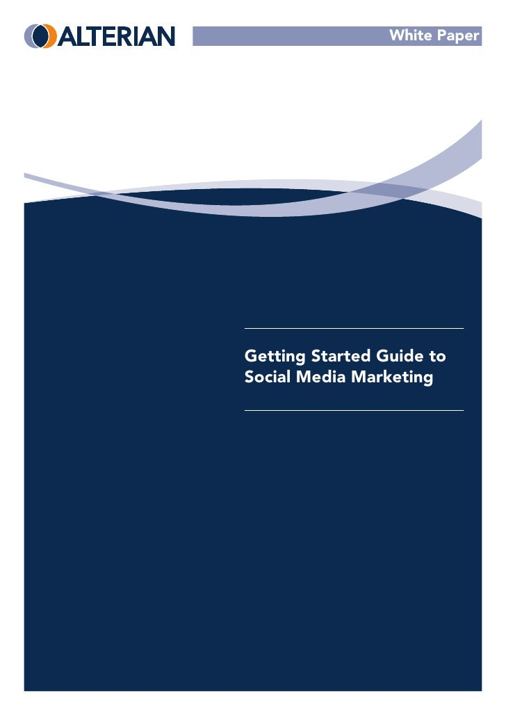 White Paper     Getting Started Guide to Social Media Marketing