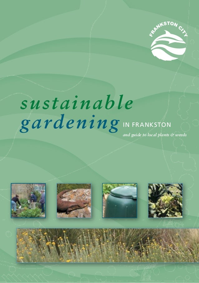 sustainablegardening IN FRANKSTON          and guide to local plants & weeds