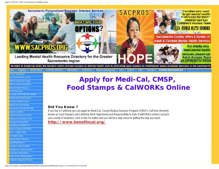 Apply for Medi-Cal, CMSP, Food Stamps & CalWORKs Online     Home       Magazine         ADVERTISING       SUPPORT GROUPS  ...