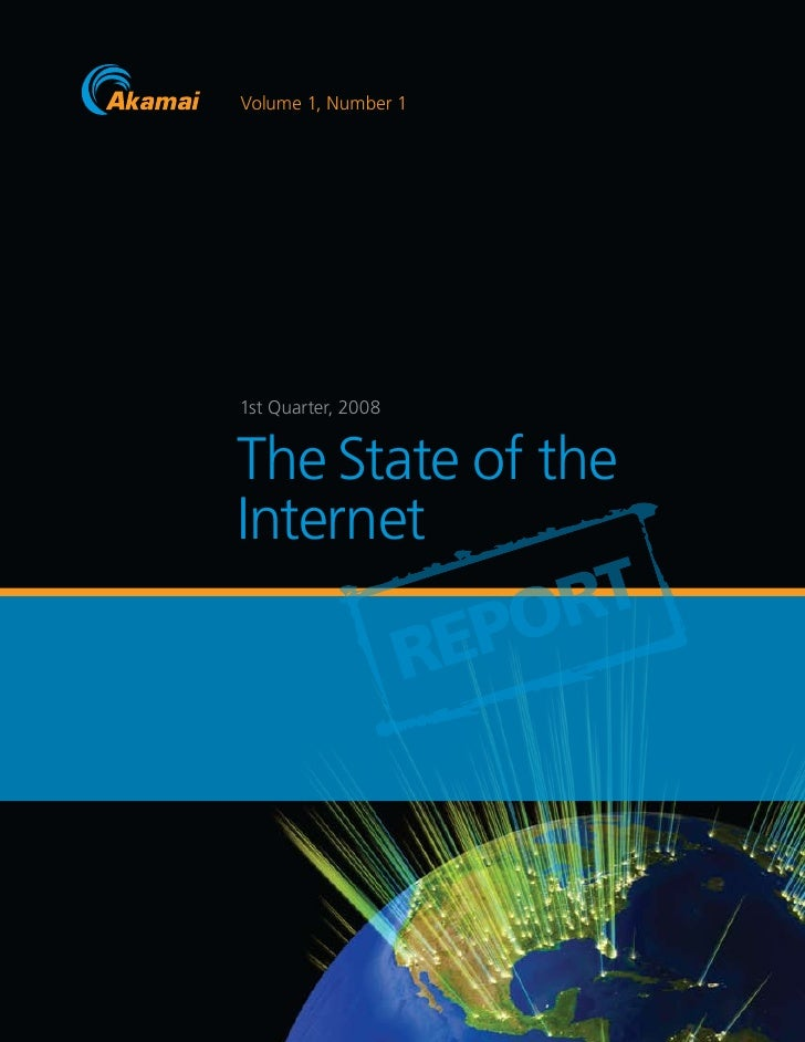 Whitepapers Akamai State Of The Internet Q1 2008