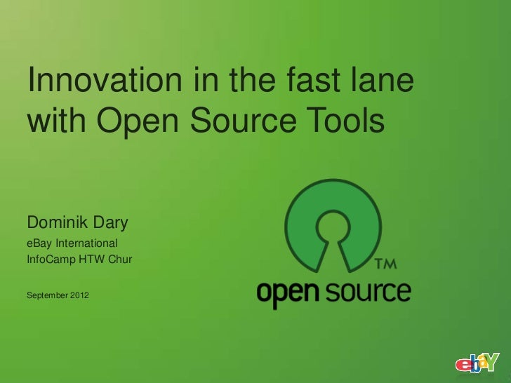 InfoCamp 12 Keynote - Innovation in the fast lane with Open Source Tools