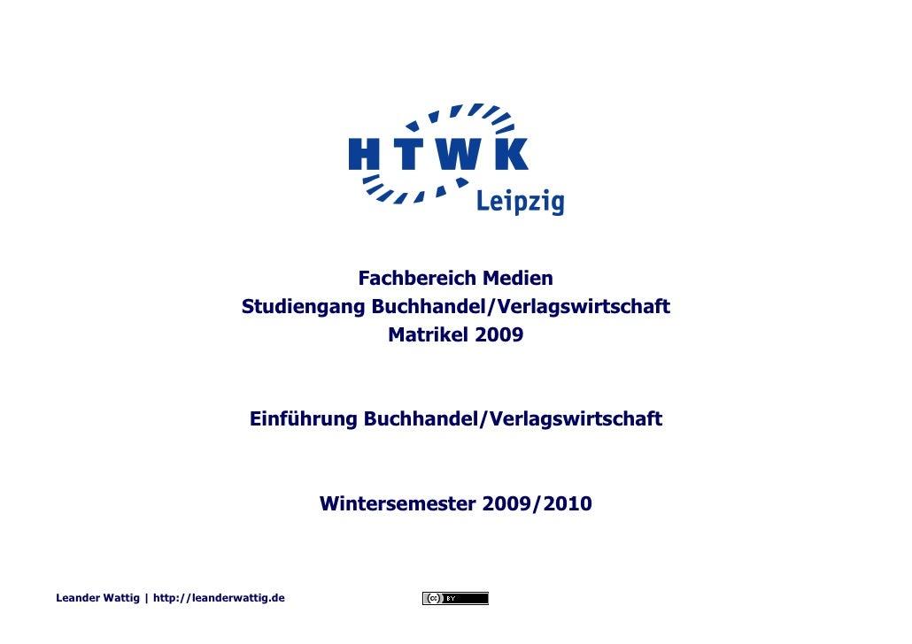 Fachbereich Medien                                 Studiengang Buchhandel/Verlagswirtschaft                               ...