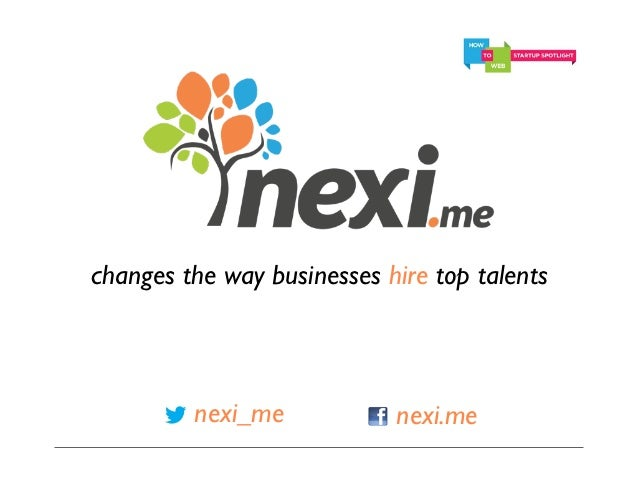 changes the way businesses hire top talents         nexi_me            nexi.me