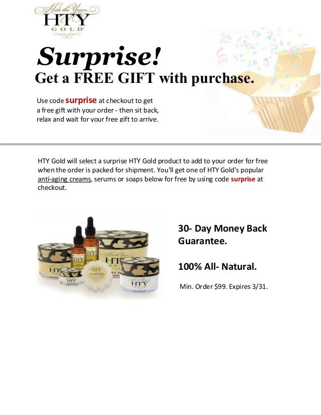 Win SURPRISE Gifts With Purchase of HTY Gold Products