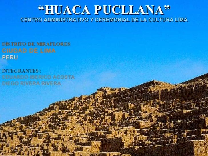 """"""" HUACA PUCLLANA"""" CENTRO ADMINISTRATIVO Y CEREMONIAL DE LA CULTURA LIMA DISTRITO DE MIRAFLORES CIUDAD DE LIMA PERU INTEGRA..."""