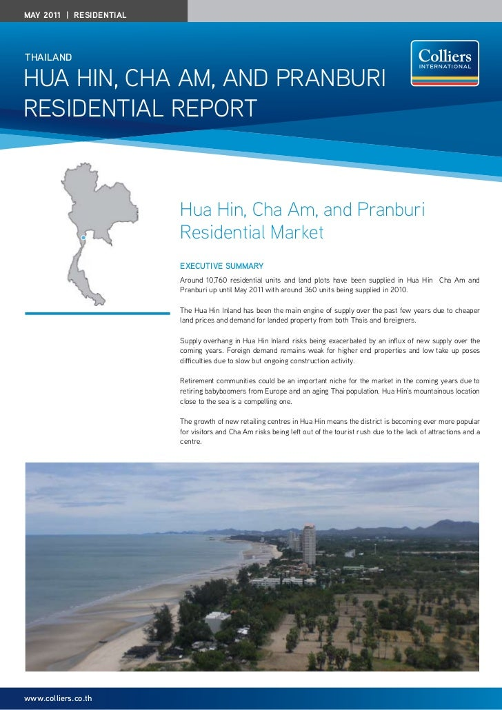 May 2011 | residentialthailandHua Hin, CHa am, and Pranburiresidential rePort                         Hua Hin, Cha Am, and...