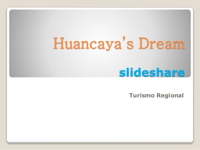 Huancaya's dream