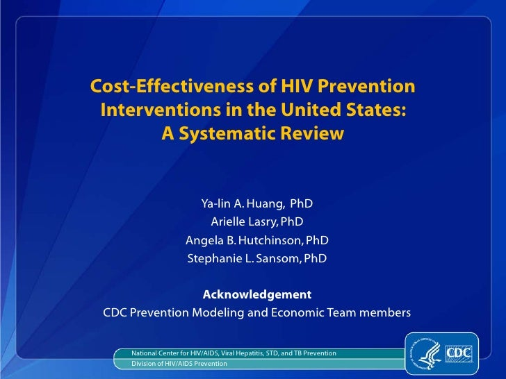 Cost-Effectiveness of HIV Prevention Interventions in the United States:        A Systematic Review                       ...
