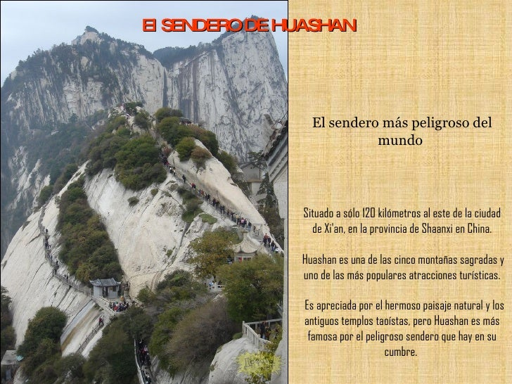 El SENDERO DE HUASHAN                      El sendero más peligroso del                            mundo                  ...