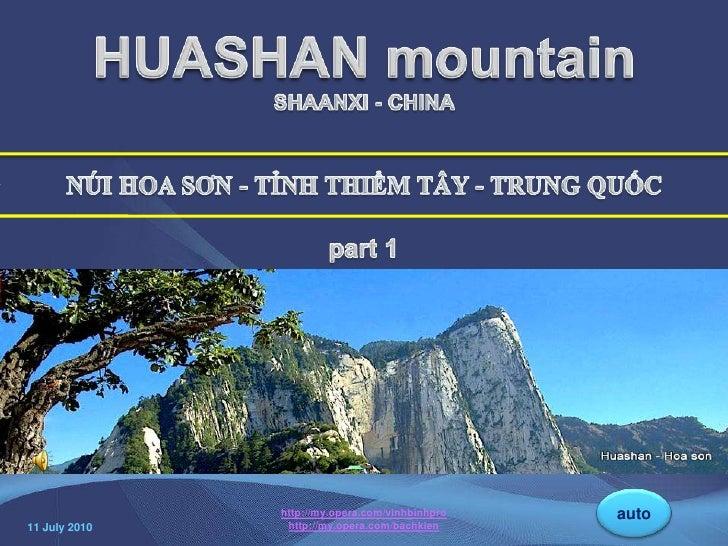 HUASHAN mountain <br />SHAANXI - CHINA<br />NÚI HOA SƠN - TỈNH THIỂM TÂY - TRUNG QUỐC<br />part 1<br />HUASHAN SHAANXI -CH...