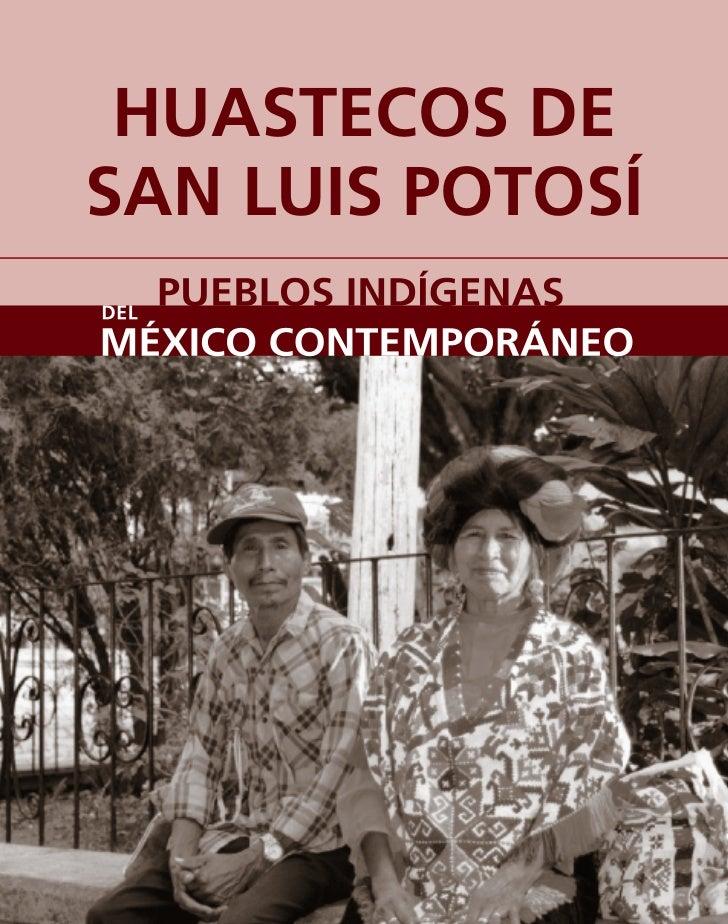HUASTECOS DE SAN LUIS POTOSÍ