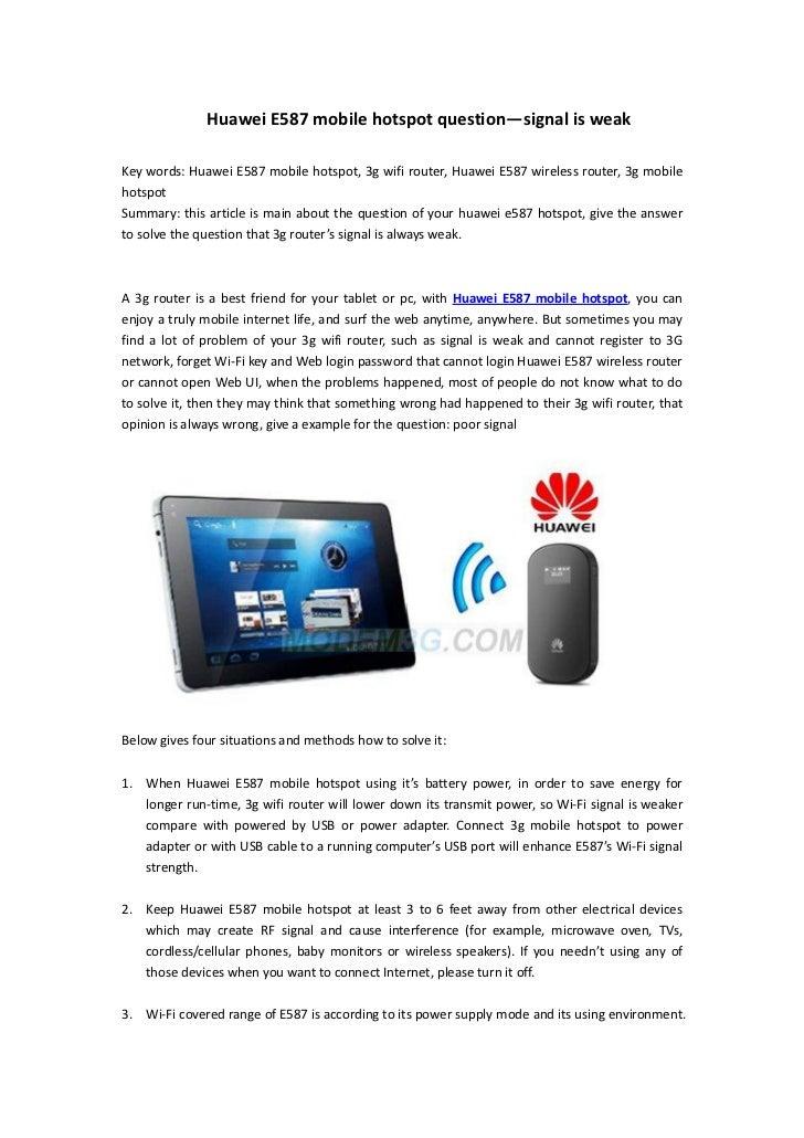 Huawei E587 mobile hotspot question—signal is weakKey words: Huawei E587 mobile hotspot, 3g wifi router, Huawei E587 wirel...