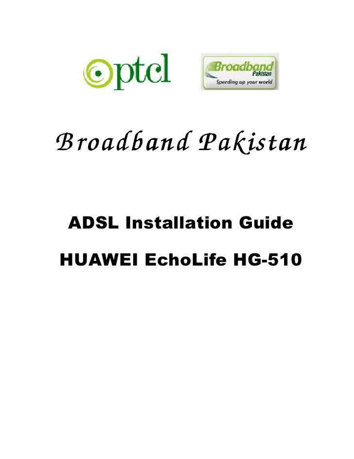 B roadband Pakistan ADSL Installation GuideHUAWEI EchoLife HG-510