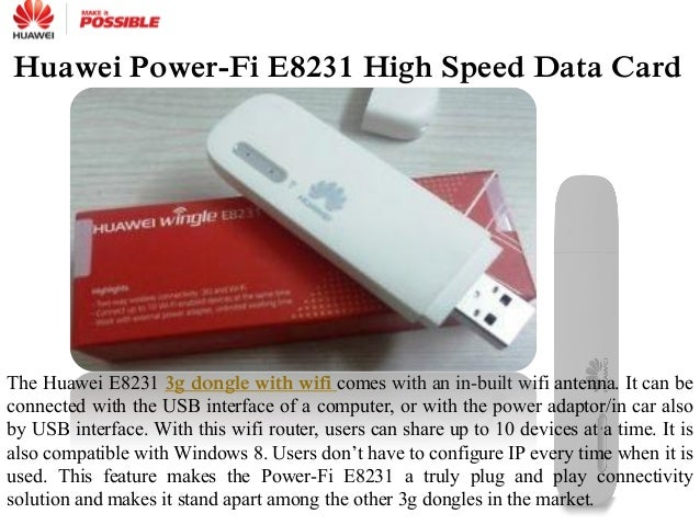 hope huawei power fi e8231 data card gaming