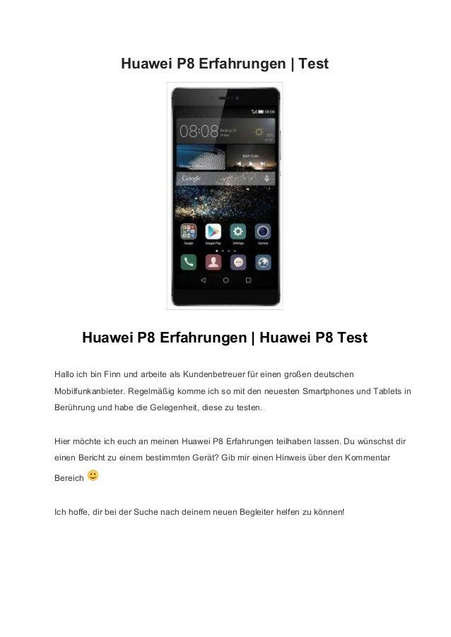 HuaweiP8Erfahrungen|Test  HuaweiP8Erfahrungen|HuaweiP8Test HalloichbinFinnundarbeitealsKundenbetreuer...