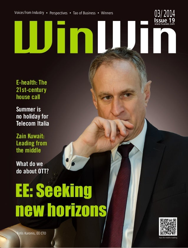 Issue 19 03/2014 EE: Seeking new horizons Scan for mobile reading Summer is no holiday for Telecom Italia Zain Kuwait: Lea...