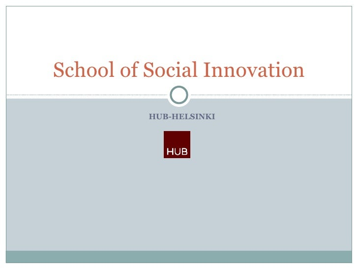 HUB-HELSINKI School of Social Innovation