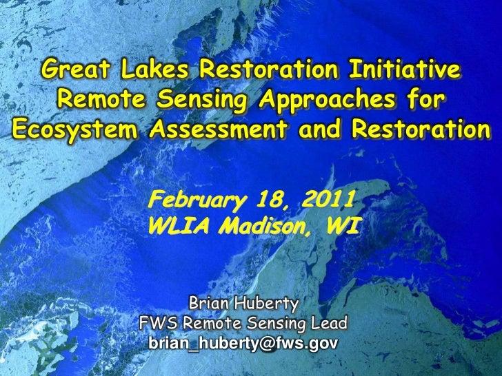 Great Lakes Restoration Initiative Remote Sensing Applications