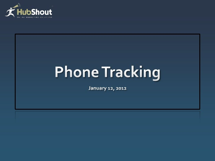 Hubshout phone tracking 1 2012