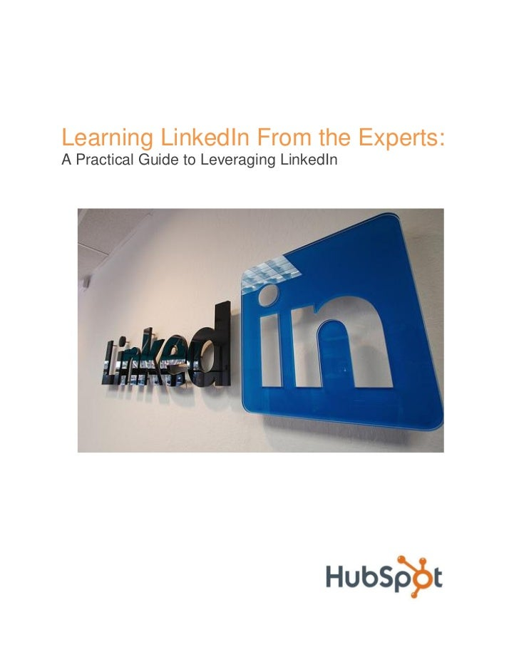 "Hubspot e-book:  ""Learning LinkedIn from the Experts"""