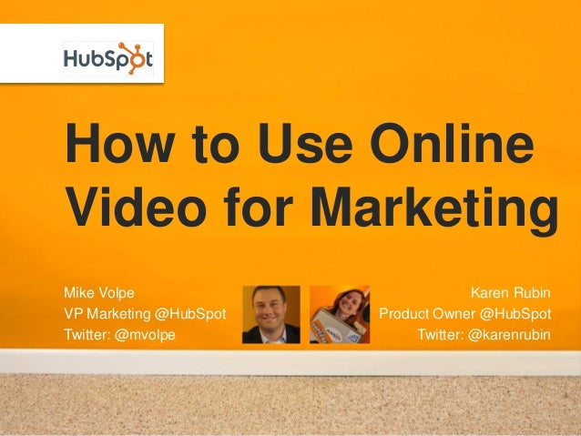 [Hub spot] How to use online video for marketing