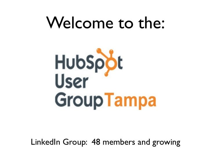 Welcome to the:LinkedIn Group: 48 members and growing