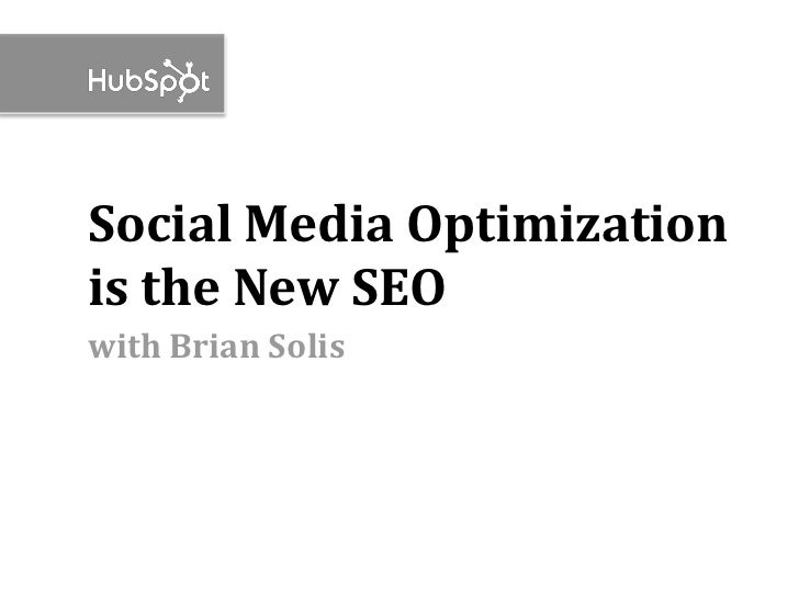 Social Media Optimization is the New SEO with Brian Solis