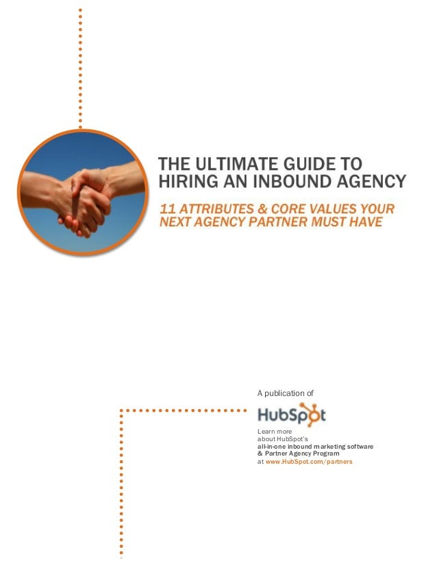 Hub spot's ultimate guide to hiring an inbound marketing agency