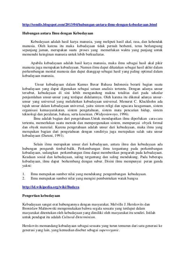 http://sondis.blogspot.com/2013/04/hubungan-antara-ilmu-dengan-kebudayaan.html Hubungan antara Ilmu dengan Kebudayaan Kebu...